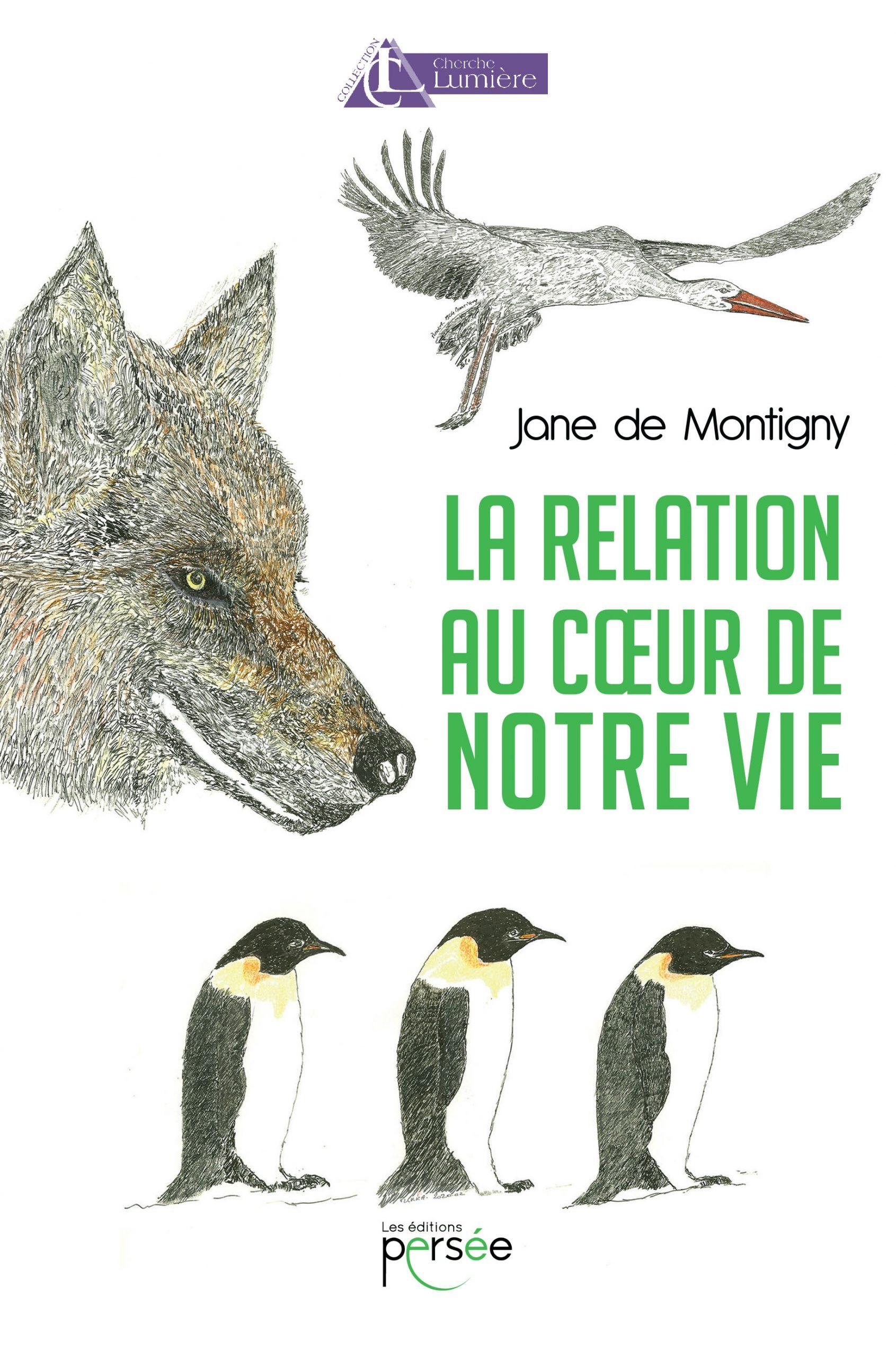Retrouvez bientôt en librairie, le livre de Jane de Montigny, «  La relation au cœur de notre vie » avec le Dialogue intérieur. Editions Persée.